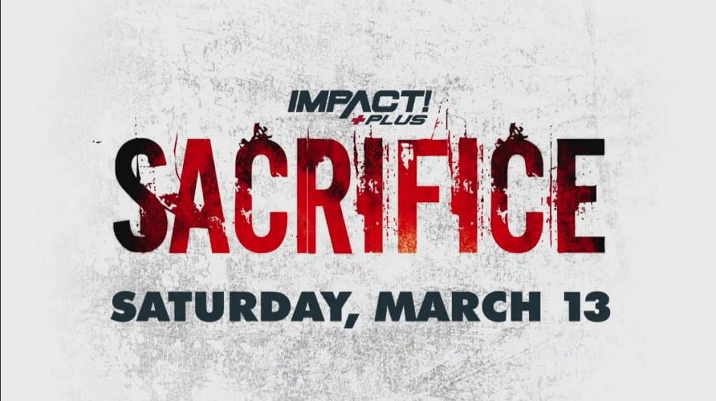 Impact Sacrifice Main Event Potentially Setting Up Big Rebellion PPV Match ** SPOILER **